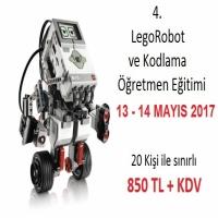 4. Lego Robot ve Kodlama Öğretmen Eğitimi 13-14 Mayıs 2017 tarihlerinde İzmir'de yapılacaktır
