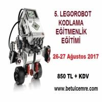 5. Lego Robot ve Kodlama Öğretmen Eğitimi 26-27 Ağustos 2017 tarihlerinde İzmir'de yapılacak