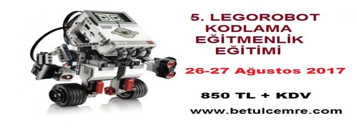 5. Lego Robot ve Kodlama Öğretmen Eğitimi