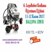 6. LegoRobot Kodlama Öğretmen Eğitimi 11-12 Kasım 2017 tarihlerinde Balçova'da yapılacaktır